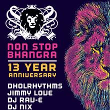 Non Stop Bhangra 13 Year Anniversary