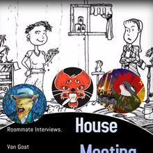 House Meeting : The Wyatt Act, Van Goat, Northern Waste (Benefit for the San Francisco Tenants Union)