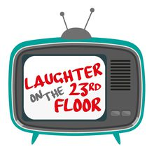 Fall Play: Laughter on the 23rd Floor on Friday, November 16 @ 3:30PM