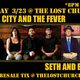 Edge City and the Fever + Seth and Erma  (($10 before/$15 day of show))