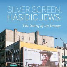 Shaina Hammerman / Silver Screen, Hasidic Jews