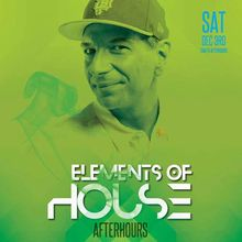 Elements of House After-hours 12/03/16