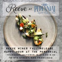 Reeve Wines Fall Release Happy Hour