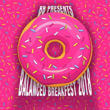Balanced BreakFest - DAY 1