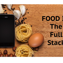 FOOD IT: The Full Stack