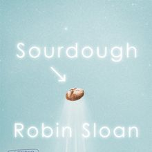 Robin Sloan book launch: Sourdough