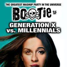 BOOTIE SF: Generation X vs. Millennials w/ DJ Surda (Barcelona)