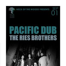 PACIFIC DUB Ries Brothers