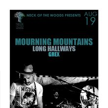MOURNING MOUNTAINS, Long Hallways, Grex