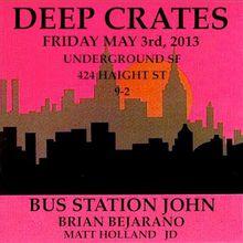 Deep Crates: Bus Station John, Brian Bejarano