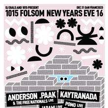 1015 NYE: ANDERSON .PAAK & KAYTRANADA - LIMITED TIX