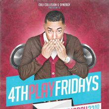 4TH PLAY FRIDAYS Feat. DJ PLAYBOI + DJ CIVIL-E