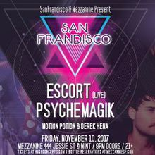 Escort (Live) & Psychemagik at Mezzanine SF