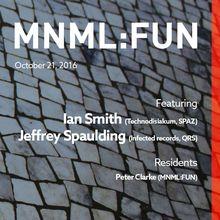 MNML:FUN feat. Ian Smith & Jeffrey Spaulding