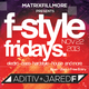 F-Style Friday with ADITIV & Jared F