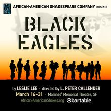 'Black Eagles' presented by the African-American Shakespeare Company