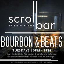 Scroll Bar Bourbon & Beats Tuesdays