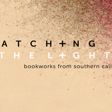 Catching the Light :: Books from Southern California Book Talk
