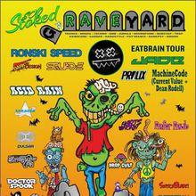 So Stoked gRAVEyard - 4 rooms, 10 headliners
