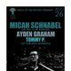 MICAH SCHNABEL, Ayden Graham, Tommy P. (of Harlow's Monkeys)