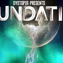 Dystopia Presents Foundation at OMG