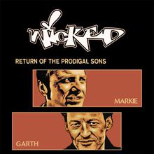 Wicked - Return of the Prodigal Sons 22 Year Shakedown