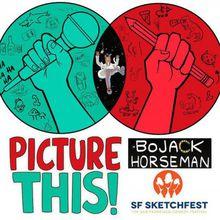 "Picture This: ""BoJack Horseman"" Edition with BoJack creator Raphael Bob-Waksberg and BoJack animators"