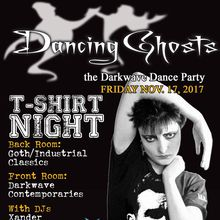 Dancing Ghosts / T-Shirt Night!