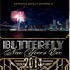 BUTTERFLY New Years Eve 2014 (Waterfront venue + TopShelf Open Bar)