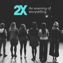 2X: An evening of storytelling (San Francisco)