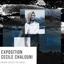 ART OPENING : CECILE CHALOUNI EXHIBITION