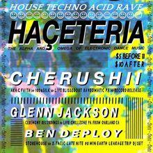 HAÇETERIA w/ Cherushii {100% SILK - RECORD RELEASE - Live PA}, Glen Jackson {Ceremony Recordings - Live PA} ~ Ben Deplo