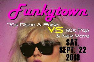 Funkytown!  70s Disco & Fun...