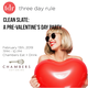 Clean Slate: A Pre-Valentine's Day Party