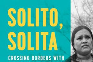 Voice of Witness: Solito, S...