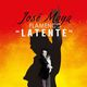 "Jose Maya: ""Latente"""
