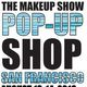 TMS: The Makeup Shop  SAN FRANCISCO