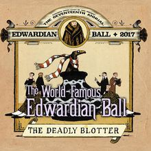 The Edwardian Ball - SOLD OUT