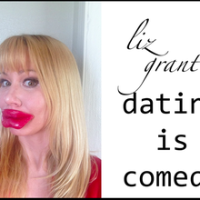 Liz Grant's Dating Is Comedy