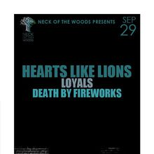 HEARTS LIKE LIONS, Loyals, Death By Fireworks