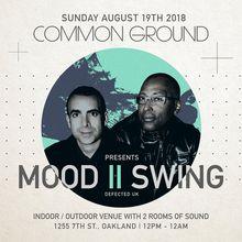 Common Ground Presents Mood II Swing