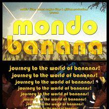 Free Screening + Discussion: 'Mondo Banana'
