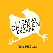 BINDERY: Nikki McClure / The Great Chicken Escape