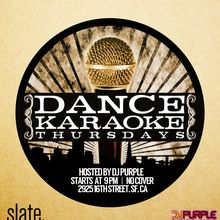 Dance Karaoke Thursdays with DJ Purple!