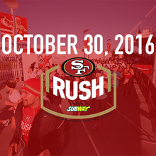 49ers Rush Presented by Subway