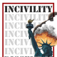 Incivility! Dissent is Patriotic (Night 3) - Private Parlor Show (($10 adv/$15 day of show))