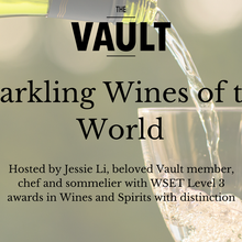 The Vault Wine Series: Sparkling Wines of the World
