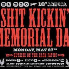 18th Annual Sh*t Kickin Memorial Day