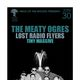 THE MEATY OGRES, Lost Radio Flyers, Tiny Massive