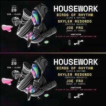 House Work ft. Birds of Rhythm, Skyler Redondo, Joe Fro